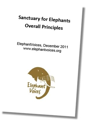 Link to ElephantVoices document Sanctuary for Elephants - Overall Principles
